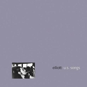 ELLIOTT - US SONGS