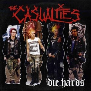CASUALTIES - DIE HARDS