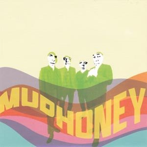 MUDHONEY - SONIC INFUSION