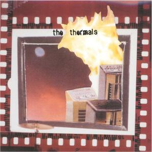 THERMALS, THE - MORE PARTS PER MILLION
