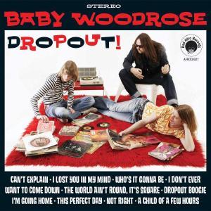 BABY WOODROSE - DROPOUT! (GREEN VINYL)