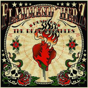 DEAD BROTHERS, THE - FLAMMEND HERZ