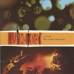 MUDHONEY - IT IS US / DIG THOSE TRENCHES