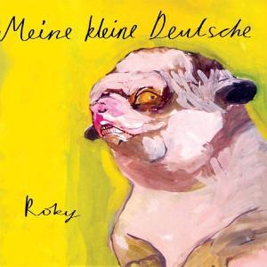 MEINE KLEINE DEUTSCHE - ROKY