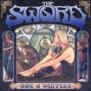SWORD, THE - AGE OF WINTERS