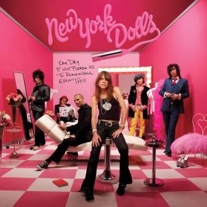 NEW YORK DOLLS - ONE DAY IT WILL PLEASE US TO...
