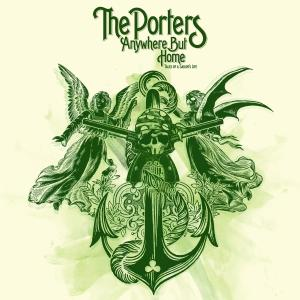 PORTERS, THE - ANYWHERE BUT HOME