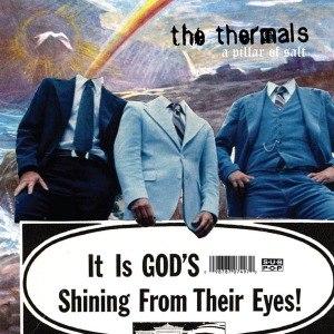 THERMALS, THE - PILLAR OF SALT