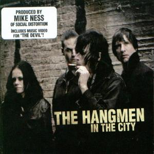 HANGMEN - IN THE CITY