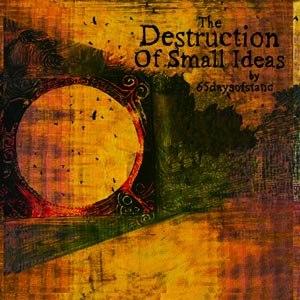 65DAYSOFSTATIC - THE DESTRUCTION OF SMALL IDEAS