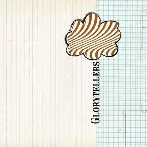 GLORYTELLERS - GLORYTELLERS