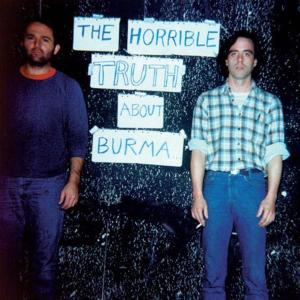 MISSION OF BURMA - THE HORRIBLE TRUTH ABOUT BURMA