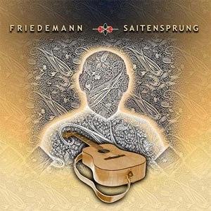 FRIEDEMANN - SAITENSPRUNG (180 GR)