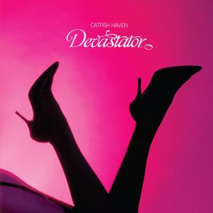 CATFISH HAVEN - DEVASTATOR