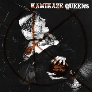 KAMIKAZE QUEENS - VOLUPTUOUS PANIC!