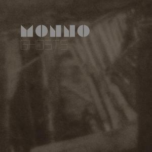 MONNO - GHOSTS