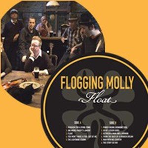 FLOGGING MOLLY - FLOAT (PICTURE DISC)
