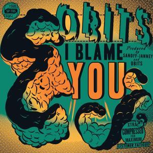 OBITS - I BLAME YOU