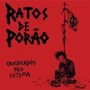 RATOS DE PORAO - CRUCIFICADOS PELO SISTEMA