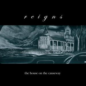 REIGNS - THE HOUSE ON THE CAUSEWAY