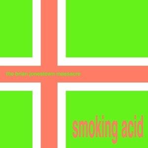 BRIAN JONESTOWN MASSACRE - SMOKING ACID E.P.