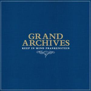 GRAND ARCHIVES - KEEP IN MIND FRANKENSTEIN