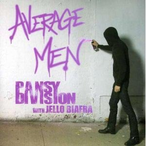 PANSY DIVISION & JELLO BIAFRA - AVERAGE MEN