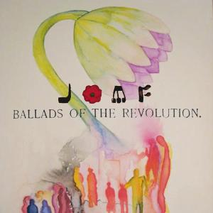 JACKIE-O MOTHERFUCKER - BALLADS OF THE REVOLUTION