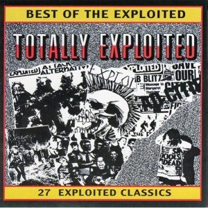 EXPLOITED, THE - TOTALLY EXPLOITED - BEST OF