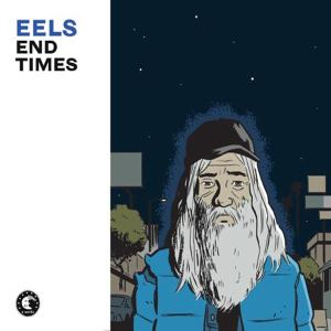 EELS - END TIMES (+BONUS FOUR TRACK 7