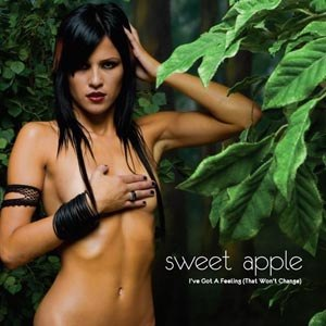 SWEET APPLE - I'VE GOT A FEELING
