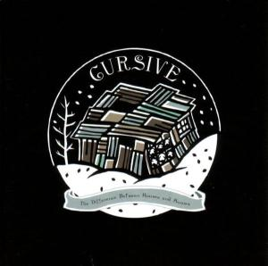 CURSIVE - THE DIFFERENCE BETWEEN HOUSES AND H