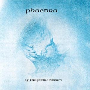 TANGERINE DREAM - PHAEDRA