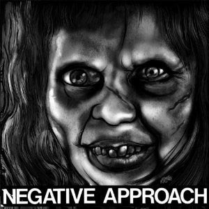 NEGATIVE APPROACH - 10-SONG 7