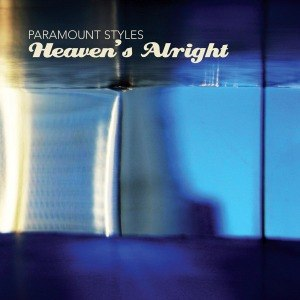 PARAMOUNT STYLES - HEAVEN'S ALRIGHT
