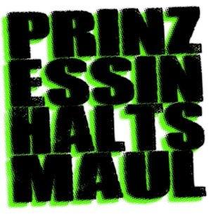 PRINZESSIN HALTS MAUL - PRINZESSIN HALTS MAUL [7