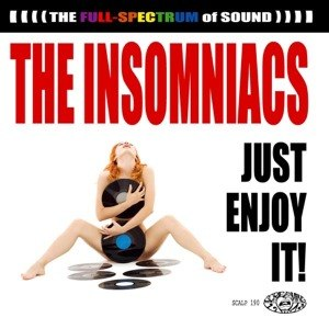 INSOMNIACS, THE - JUST ENJOY IT!