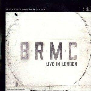 BLACK REBEL MOTORCYCLE CLUB - LIVE IN LONDON
