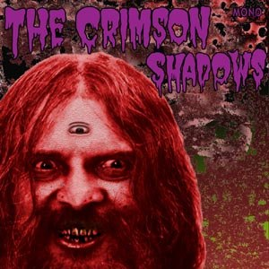 CRIMSON SHADOWS, THE - NIGHTMARES/ IT'S TOO LATE