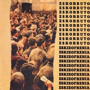 ESKORBUTO - ESKIZOFRENIA (MURKY GREEN VINYL,