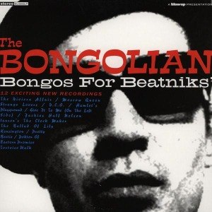 BONGOLIAN, THE - BONGOS FOR BEATNIK