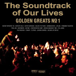 SOUNDTRACK OF OUR LIVES, THE - GOLDEN GREATS NO. 1