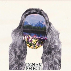 DIGNAN PORCH - DELUDED EP