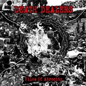 DEATH DEALERS - FILES OF ATROCITY