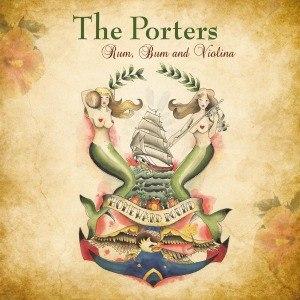 PORTERS, THE - RUM, BUM & VIOLINA