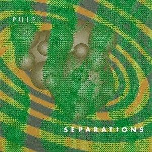PULP - SEPARATIONS (2012 REISSUE)