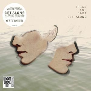 TEGAN AND SARA - GET ALONG