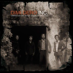 DIMI DERO INC. - CREMATION DAY IN THE COURT OF MIRACLES