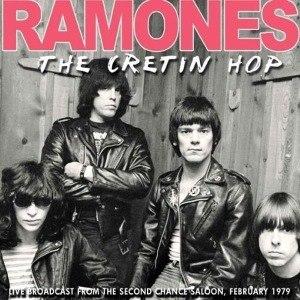 RAMONES - THE CRETIN HOP