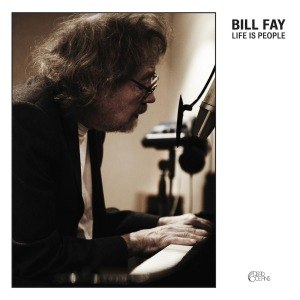 FAY, BILL - LIFE IS PEOPLE